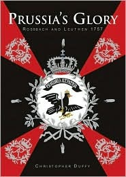 Prussia's Glory: Rossbach & Leuthen 1757