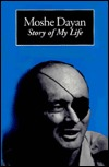 Moshe Dayan: Story of My Life