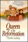 Queen of the Reformation