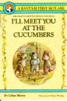 I'll Meet You At The Cucumbers by Lilian Moore