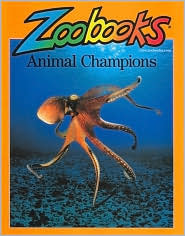 Animal Champions 1 (Zoobooks Series) by John Bonnett Wexo