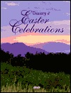 Treasury of Easter Celebrations by Julie Hogan