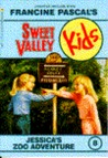Jessica's Zoo Adventure (Sweet Valley Kids #8)