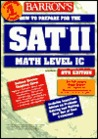 How to Prepare for the SAT II: Mathematics Level IC