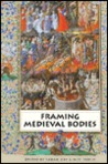 Framing Medieval Bodies