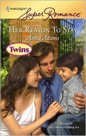 Her Reason to Stay (Twins, #19) by Anna Adams