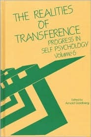 The Realities of Transference: Progress in Self Psychology, V. 6  by  Arnold Goldberg
