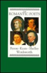The Romantic Poets: Byron, Keats, Shelley, Wordsworth
