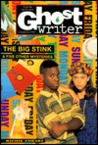 BIG STINK AND OTHER MYSTERIES, THE (Ghostwriter)