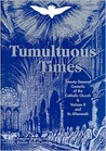 Tumultuous Times: The Twenty General Councils of the Catholic Church and Vatican II and Its Aftermath