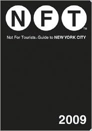 Not for Tourists Guide to New York City by Not For Tourists
