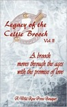 Legacy of the Celtic Brooch, Volume 2