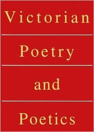 Victorian Poetry and Poetics by Walter E. Houghton