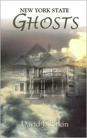 New York State Ghosts by David J. Pitkin