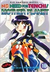 No Need for Tenchi!, Volume 10: Mother Planet
