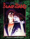 Dirty Secrets of the Black Hand Vampire: the Masquerade
