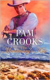 The Mercenary's Kiss by Pam Crooks