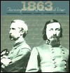1863 Turning Point of the Civil War: Chancellorsville/Gettysburg/Vicksburg/Chickamauga/Chattanooga