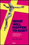 What Will Happen to God?: Feminism and the Reconstruction of Christian Belief