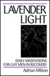 Lavender Light: Daily Meditations for Gay Men in Recovery