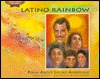Latino Rainbow: Poems about Latino Americans