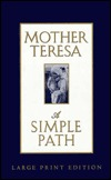 Mother Teresa A Simple Path by Mother Teresa