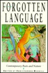 The Forgotten Language: Contemporary Poets and Nature