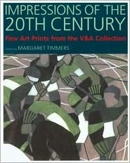 Impressions of the 20th Century by Margaret Timmers