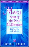 Mary, Star Of The New Millennium: Guiding Us To Renewal