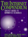 The Internet Compendium: Subject Guides to Humanities Resources