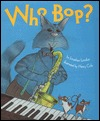 Download online Who Bop iBook by Jonathan London, Henry Cole