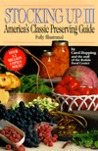 Stocking Up III: America's Classic Preserving Guide