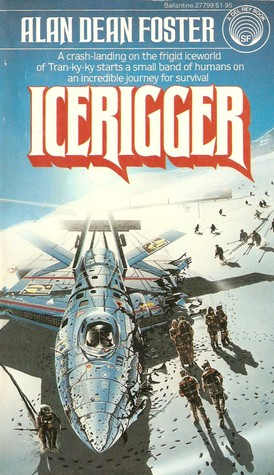 Icerigger by Alan Dean Foster