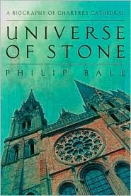 Universe of Stone by Philip Ball