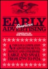 Early American Advertising