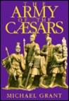The Army of the Caesars