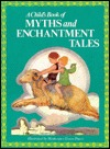 Child's Book of Myths and Enchantment