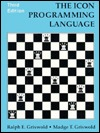 Icon Programming Language, 3rd Edition by Ralph E. Griswold