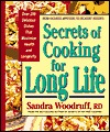 Secrets of Cooking for Long Life: Over 175 Fat-free and Low-fat Dishes