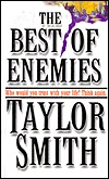 Best of Enemies by Taylor Smith