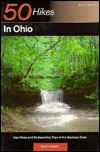 50 Hikes in Ohio: Day Hikes and Backpacks Throughout the Buckeye State