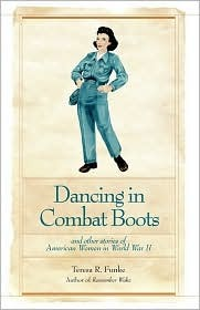 Dancing in Combat Boots by Teresa R. Funke