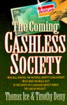 The Coming Cashless Society