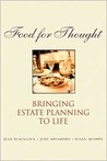 Food for Thought: Bringing Estate Planning to Life