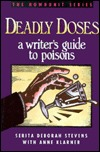 Deadly Doses by Serita Stevens