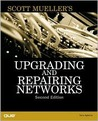 Upgrading and Repairing Networks [With CDROM]