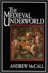 The Medieval Underworld
