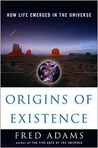 Origins of Existence: How Life Emerged in the Universe