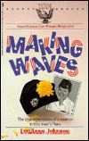 Making Waves by LouAnne Johnson
