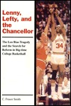 Lenny, Lefty, and the Chancellor by C. Fraser Smith